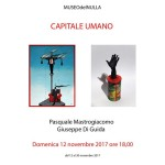 Locandina, Capitale Umano, domenica 12 novembre, Pasquale Mastrogiacomo e Giuseppe Di Guida