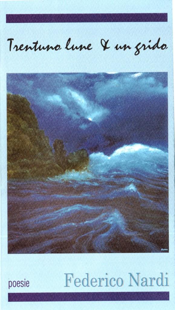 Federico Nardi-Trentuno lune in un grido