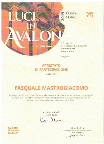 Attestato di partecipazione Luci IN AVALON VI edizione 2019, Pasquale Mastrogiacomo, collettiva di arte contemporanea.