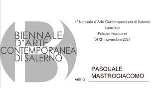 Invito mostra,4° Biennale d'Arte Contemporanea di Salerno, Pasquale Mastrogiaomo